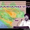REMA CHIAPAS/M4 MARIANO ABARCA ROBLERO A TRES AÑOS DE SU ASESINATO  El 27 de diciembre de 2009 fue asesinado Mariano Abarca Roblero frente a su domicilio en la cabecera […]